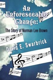 An Unforeseeable Change by David Swarbrick