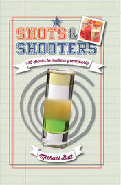 Shots & Shooters by Michael Butt