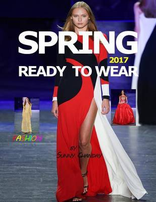 Spring 2017 Ready to Wear by Sunny Chanday