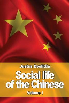 Social Life of the Chinese by Justus Doolittle image