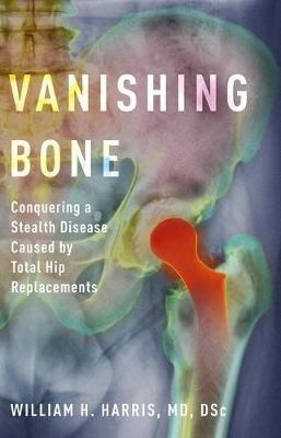 Vanishing Bone by William H Harris