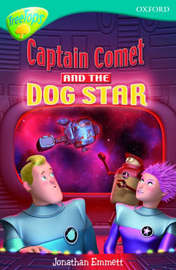 Oxford Reading Tree: Level 9: Treetops Fiction More Stories A: Captain Comet and the Dog Star by Jonathan Emmett image