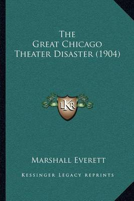 The Great Chicago Theater Disaster (1904) by Marshall Everett image