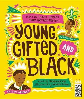 Young Gifted and Black by Jamia Wilson