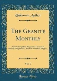 The Granite Monthly, Vol. 5 by Unknown Author image