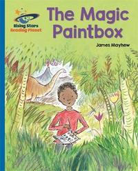 Reading Planet - The Magic PaintBox - Blue: Galaxy by James Mayhew
