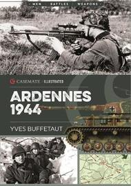 Ardennes 1944 by Yves Buffetaut