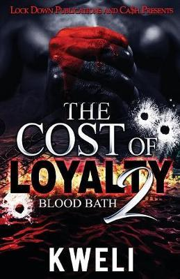 The Cost of Loyalty 2 by Kweli