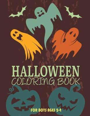 Halloween Coloring Books for Boys Ages 2-4 by Trisha Gilreath