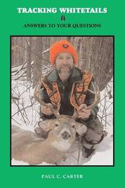 Tracking Whitetails by Paul Carter