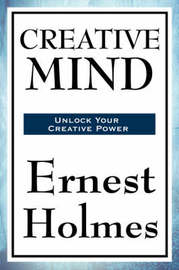Creative Mind by Ernest Holmes image