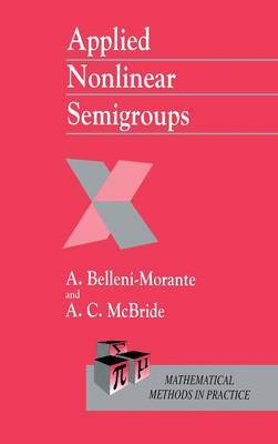 Applied Nonlinear Semigroups by A.C. McBride