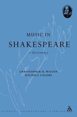 Music in Shakespeare by Christopher R. Wilson image