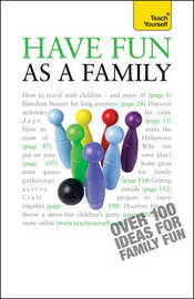 Have Fun as a Family: Teach Yourself by Debbie Musselwhite