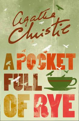 A Pocket Full of Rye by Agatha Christie