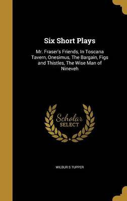 Six Short Plays by Wilbur S. Tupper image