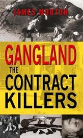 Gangland: The Contract Killers by James Morton image