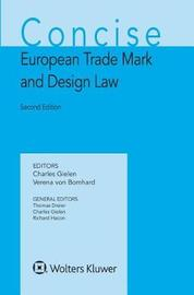 Concise European Trade Mark and Design Law by Charles Gielen