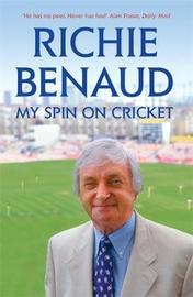 My Spin on Cricket by Richie Benaud image