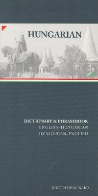 Hungarian-English / English-Hungarian Dictionary & Phrasebook by Judit Hajnal Ward image