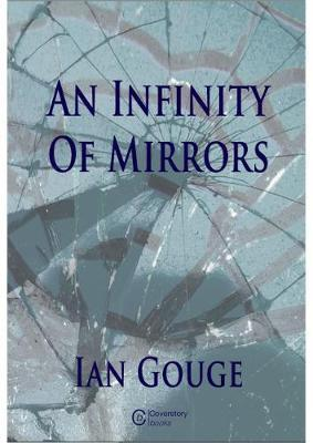 An Infinity of Mirrors by Ian Gouge image