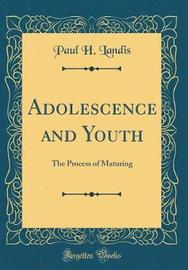 Adolescence and Youth by Paul H. Landis image