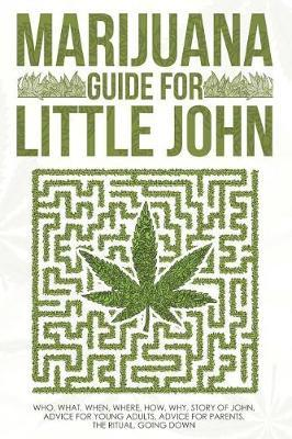 Marijuana by Son David Bolduc/B