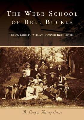 The Webb School of Bell Buckle by Susan Coop Howell