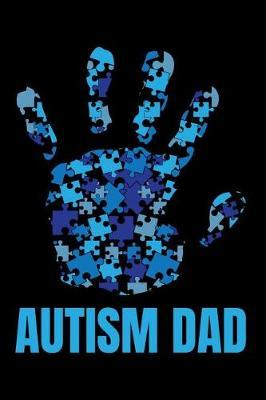Autism Dad by Tsexpressive Publishing