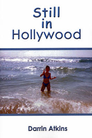 Still in Hollywood by Darrin Atkins image