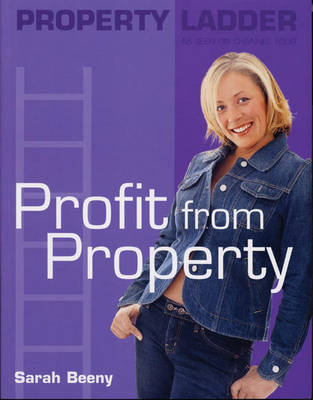 Property Ladder: Profit from Property by Sarah Beeny