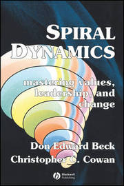 Spiral Dynamics by Don Beck