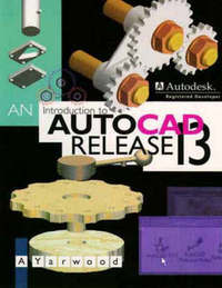An Introduction to AutoCAD Release 13 by A. Yarwood image