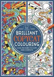 Brilliant Copycat Colouring by Emily Golden Twomey