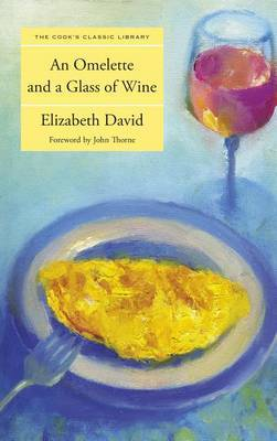 Omelette and a Glass of Wine by Elizabeth David image
