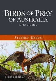 Birds of Prey of Australia by Stephen Debus