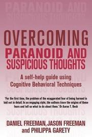 Overcoming Paranoid & Suspicious Thoughts by Daniel Freeman image