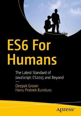 ES6 for Humans by Deepak Grover image