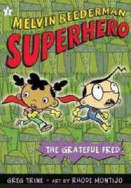Melvin Beederman Superhero 3 by Greg Trine