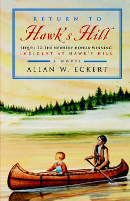 Return to Hawk's Hill by Allan W Eckert