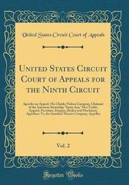 United States Circuit Court of Appeals for the Ninth Circuit, Vol. 2 by United States Circuit Court of Appeals image