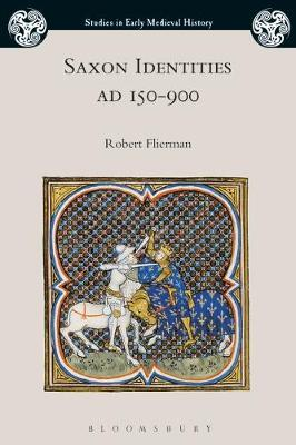 Saxon Identities, AD 150-900 by Robert Flierman image