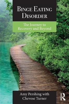 Binge Eating Disorder by Amy Pershing
