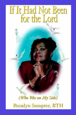 If It Had Not Been for the Lord by Rosalyn Sumpter BTH image
