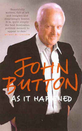 As It Happened by John Button image