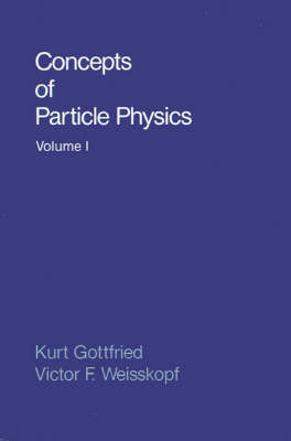 Concepts of Particle Physics: Volume II by Kurt Gottfried image