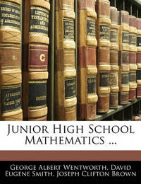 Junior High School Mathematics ... by David Eugene Smith