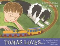 Tomas Loves... by Jude Welton