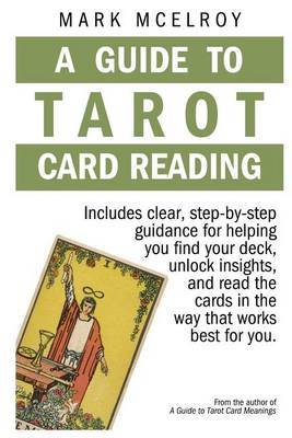 A Guide to Tarot Card Reading by Mark McElroy image
