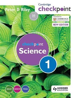 Cambridge Checkpoint Science Student's Book 1 by Peter Riley image